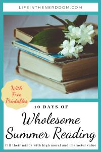 10 Days of Wholesome Summer Reading @ LifeInTheNerddom.com