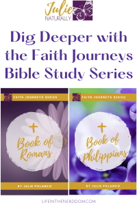 Dig Deeper with the Faith Journeys Bible Study Series at LifeInTheNerddom.com