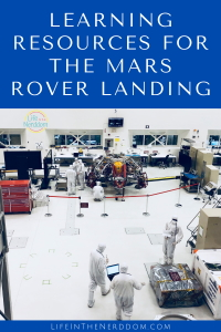 Learning Resources for the Mars Rover Landing @ LifeInTheNerddom.com