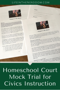 Homeschool Court Mock Trial for Civics Instruction @ LifeInTheNerddom.com